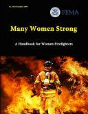 Many Women Strong  A Handbook for Women Firefighters