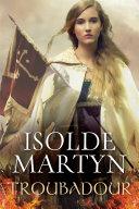 Troubadour by Isolde Martyn