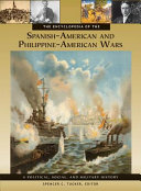 download ebook the encyclopedia of the spanish-american and philippine-american wars: a political, social, and military history [3 volumes] pdf epub