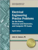 Electrical Engineering Practice Problems for the Power  Electrical and Electronics  and Computer PE Exams
