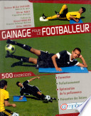 Gainage pour le footballeur   pourquoi le gainage est il indispensable au footballeur    500 exercices pour la formation  la pr  vention des l  sions et l optimisation de la performance