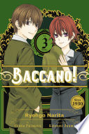 Baccano!, Vol. 3 (manga) : enjoying the celebration--isaac and miria so...