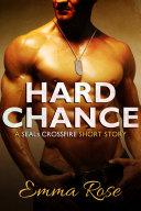 Ebook Hard Chance: Navy SEAL erotic romance (SEALs Crossfire Novella 3) Epub Emma Rose Apps Read Mobile