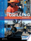 The Drilling Manual  Fifth Edition
