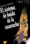 El Sistema De Huida De La Cucaracha