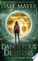 Dangerous Designs Ya Urban Fantasy Book 1