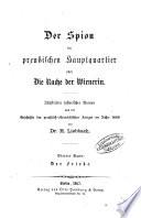 Der Spion im preussischen Hauptquartier oder die Rache der Wienerin