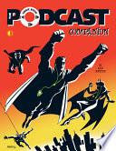 The Comic Book Podcast Companion