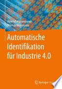 Automatische Identifikation f  r Industrie 4 0