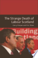 Strange Death of Labour Scotland The Arrival Of Thatcherism In