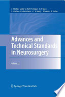 Advances And Technical Standards In Neurosurgery : a classic, with one volume published each year....
