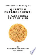 Quantum Entanglement A Paranormal Point Of View