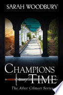 Champions of Time  The After Cilmeri Series Book 13