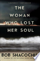 The Woman Who Lost Her Soul : visions of the caribbean, bob shacochis returns to...
