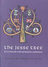 The Jesse Tree: Stories and Symbols of Advent [Book]