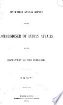 Annual Report of the Commissioner of Indian Affairs  for the Year