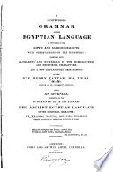 A Compendious Grammar Of The Egyptian Language As Contained In The Coptic And Sahidic Dialects With Observations On The Bashmuric