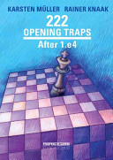 222 Opening Traps After 1.e4 : deft maneuvers that almost inevitably lead to...