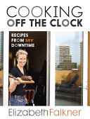 Cooking Off the Clock Book