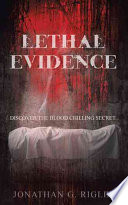Lethal Evidence