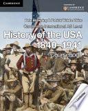 Cambridge International AS Level History of the USA 1840 1941 Coursebook