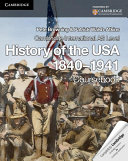 Cambridge International AS Level History of the USA 1840-1941 Coursebook