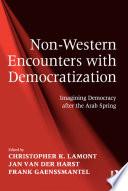 Non Western Encounters with Democratization