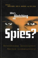 Who's Watching The Spies? : maintaining liberties...