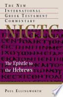 Ebook The Epistle to the Hebrews Epub Paul Ellingworth Apps Read Mobile