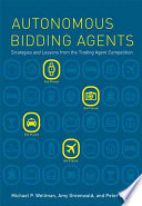 Autonomous Bidding Agents