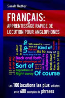 Francais Apprentissage Rapide De Locutions Pour Anglophones