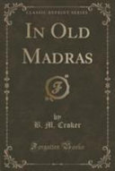 In Old Madras  Classic Reprint