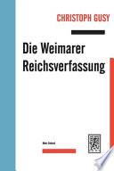 Die Weimarer Reichsverfassung
