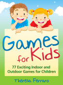 Games for Kids Have Difficulty Figuring Out Engaging New