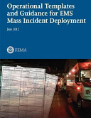 Operational Templates And Guidance For Ems Mass Incident Deployment