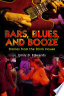 Bars  Blues  and Booze