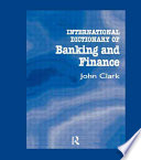 International Dictionary of Banking and Finance