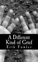 A Different Kind Of Grief : can go through the healing process after their...