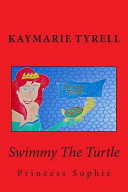 Swimmy the Turtle and Princess Sophie