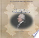 A Day In The Life Of A Colonial Doctor