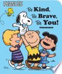 Be Kind  Be Brave  Be You  Book PDF