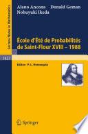 Ecole d Ete de Probabilites de Saint Flour XVIII   1988