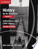 Ebook History for the IB Diploma Paper 2 Authoritarian States (20th Century) Epub Allan Todd,Sally Waller Apps Read Mobile