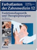 Funktionsdiagnostik und Therapieprinzipien: