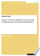 Impact of Norms and Values on non-verbal Communication in International Business