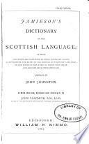 Jamieson's Dictionary of the Scottish Language
