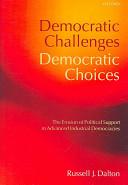 Democratic Challenges, Democratic Choices