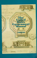 United States Government Manual 1998 99
