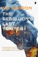 The Rebellion s Last Traitor