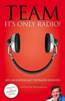 Book Team  It s Only Radio